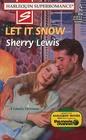 Let It Snow (Harlequin Superromance, No 816)