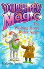 The Wishing Horse Rides Again