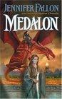 Medalon (Hythrun Chronicles, Bk 1)