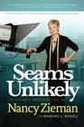 Seams Unlikely The Inspiring True Life Story of Nancy Zieman