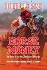 Horse Money The Cases of Van Eyck Racetrack Detective
