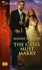 The C.O.O. Must Marry (Valente, Bk 2) (Silhouette Desire, No 1926)