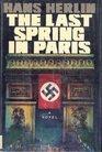 Last Spring in Paris