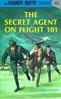Secret Agent on Flight 101 (Hardy Boys, No 46)