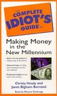 The Complete Idiot's Guide to Making Money in the New Millenium