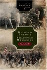 Beloved Enemy Battle of First Bull Run/Shadowed Memories Battle of Shiloh