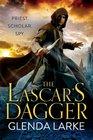 The Lascar's Dagger The Forsaken Lands