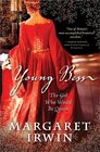 Young Bess The Girl Who Would Be Queen