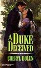 A Duke Deceived  (Harlequin Historical, No 406)