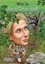Who is Jane Goodall  who isseries