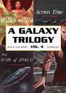 A Galaxy Trilogy Vol 4 Across Time Mission to a Star The Rim of Space