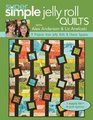 Super Simple Quilts 5 with Alex Anderson  Liz Aneloski 9 Projects from Jelly Rolls  Charm Squares