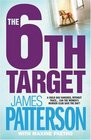 The 6th Target (Women's Murder Club, Bk 6)