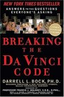 Breaking the Da Vinci Code: Answers to the Questions Everybody's Asking