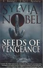 Seeds of Vengeance (Kendall O'Dell Mystery series)