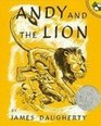 Andy and the Lion A Tale of Kindness Remembered or the Power of Gratitude