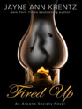 Fired Up (Arcane Society, Bk 7) (Dreamlight, Bk 1) (Large Print)