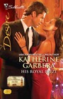 His Royal Prize (The Devonshire Heirs, Bk 2) (Silhouette Desire, No 2014)