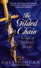 The Gilded Chain (King's Blades, Bk 1)