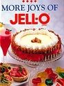 More Joys of Jello