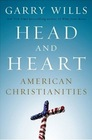 Head and Heart American Christianities