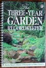 The Three-Year Garden Recordkeeper