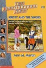 Kristy and the Snobs (Baby-Sitters Club, Bk 11)