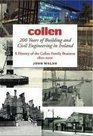 Collen 200 Years of Building and Civil Engineering in Ireland A History of the Collen Family Business 1810-2010