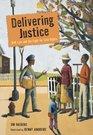 Delivering Justice