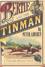Bertie and the Tinman (Prince of Wales, Bk 1)