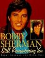 Bobby Sherman : Still Remembering You