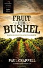 Fruit by the Bushel Curriculum (Student Edition): Rooted in Christ for Spiritual Growth