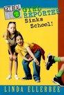 Get Real 2 Girl Reporter Sinks School
