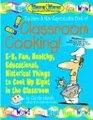 The Here & Now Reproducible Book of Classroom Cooking!: E-Z, Fun, Healthy, Educational, Historical Things to Cook Up Right in the Classroom (The Here & Now Series)