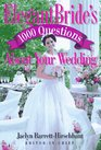 Elegant Bride's 1000 Questions About Your Wedding