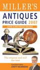 Miller's Antiques Price Guide 2007: Over 8,000 New Items Valued (Miller's Antiques Price Guide)