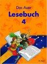 Auer Lesebuch 4 Schlerbuch Bayern Sachsen SachsenAnhalt Thringen Ausgabe nach neuem Lehrplan