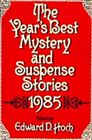 The Year's Best Mystery and Suspense Stories 1985