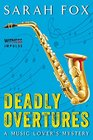 Deadly Overtures A Music Lover's Mystery