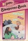 Super Sleepover Kit