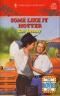 Some Like It Hotter (Harlequin Romance, No 3336)