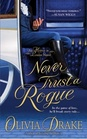 Never Trust A Rogue (Heiress in London, Bk 2)