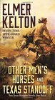 Other Men's Horses and Texas Standoff Two Texas Rangers Novels