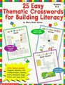 25 Easy Thematic Crosswords for Building Literacy