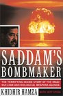 Saddam's Bombmaker The Terrifying Inside Story of the Iraqi Nuclear and Biological Weapons Agenda