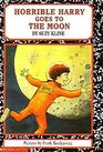 Horrible Harry Goes to the Moon (Horrible Harry, Bk 13)