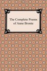 The Complete Poems of Anne Bronte
