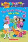 Groovy Girls Sleepover Club 6 The Great OutdoorsTake a Hike