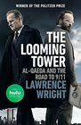 The Looming Tower  AlQaeda and the Road to 9/11