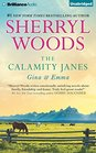 The Calamity Janes: Gina & Emma: To Catch a Thief, The Calamity Janes